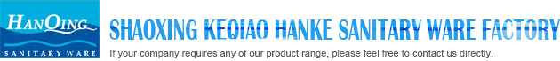 SHAOXING COUNTY HANKE SANITARY WARE FACTORY